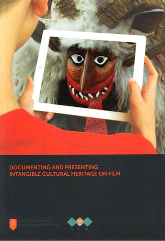 Cover page of the book Documenting and presenting intangible cultural heritage on film